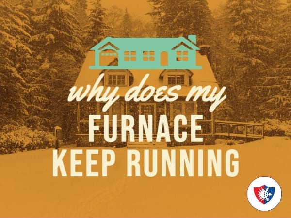 Why Does My Furnace Keep Running